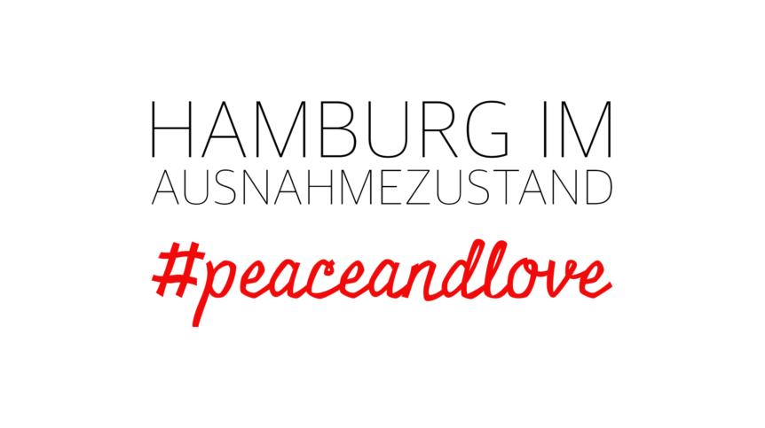 Ausnahmezustand, G20-Gipfel Hamburg, Peri Soylu, Life Coach, happycoollovede, happycoollove, Hamburg