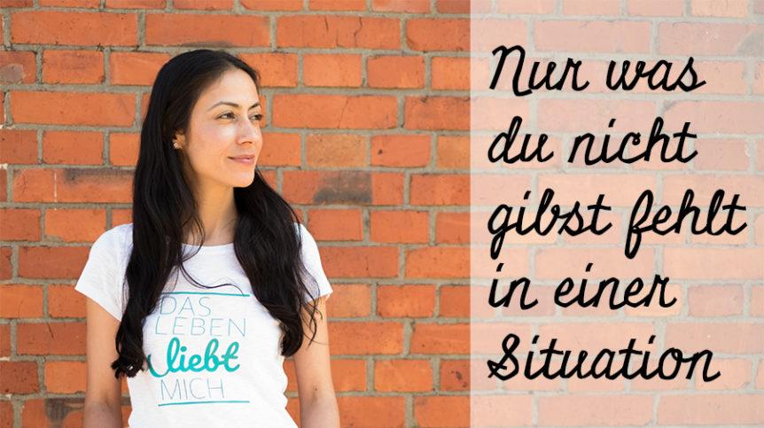 Ein Kurs in Wundern, was du nicht gibst, Situationen, fehlen, Peri Soylu, Life Coach, Hamburg, happycoollove, happycoollovede