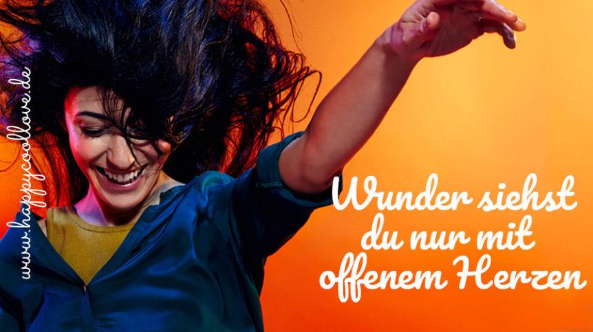 Wunder, Ein Kurs in Wundern, offenes Herz, Peri Soylu, happycoollovede