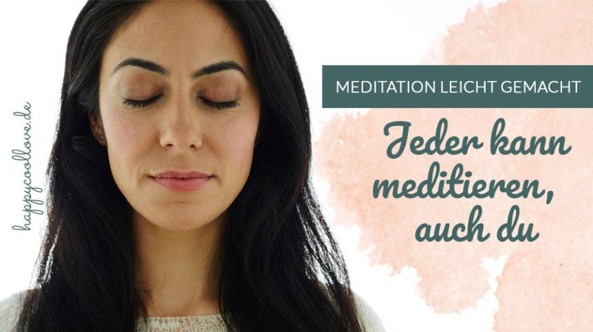 meditation, meditieren lernen, happycoollovede, meditieren, Peri Soylu