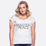 WUNDERSHIRTs, Master Peace, positive Schriftzüge, gute Gedanken, spreadshirt, happycoollove.de