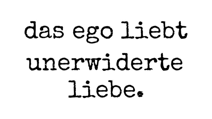 unerwiderte Liebe, Ein Kurs in Wundern, Peri Soylu, happycoollove.de