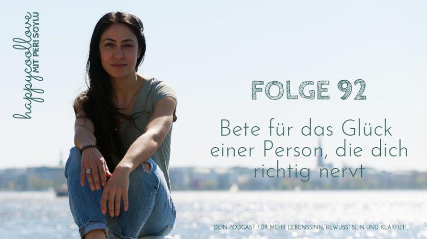 bete für, beten für, happycoollove podcast, Peri Soylu, Life Coaching Hamburg